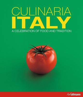 Culinaria Italy: A Celebration of Food and Tradition