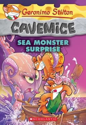 Sea Monster Surprise (Geronimo Stilton: Cavemice #11)