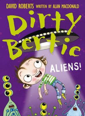 Aliens! (Dirty Bertie)