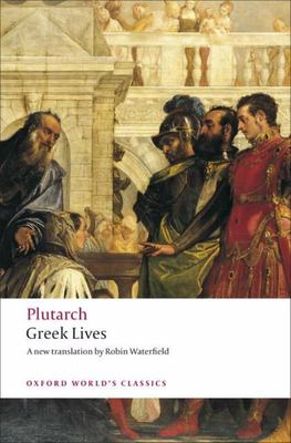 Greek Lives: A Selection of Nine Greek Lives