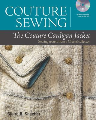 Couture Cardigan Jacket - Sewing Secrets from a Chanel Collector