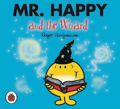 Mr Happy and the Wizard (Mr Men & Little Miss)