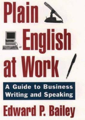 The Plain English Approach to Business Writing -  Revised edition