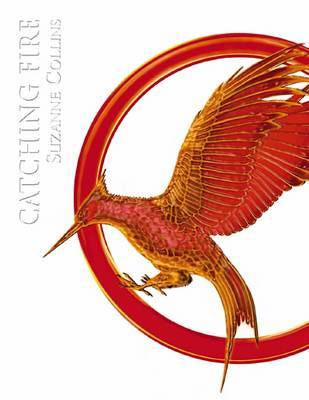 Catching Fire (The Hunger Games #2 Luxury Edition)