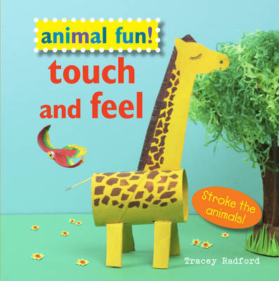 Touch And Feel (Animal Fun!)