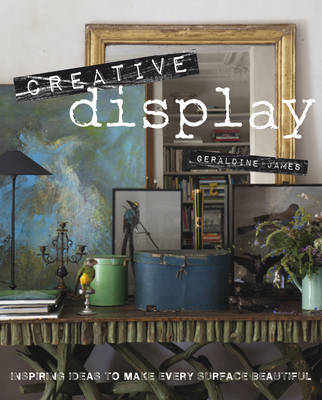 Creative Display: Inspiring Ideas to Make Every Surface Beautiful