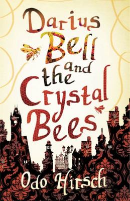 Darius Bell and the Crystal Bees (#2)