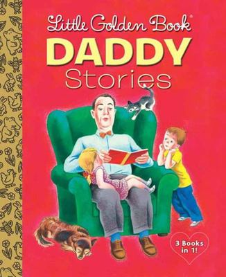 Daddy Stories (Little Golden Book)