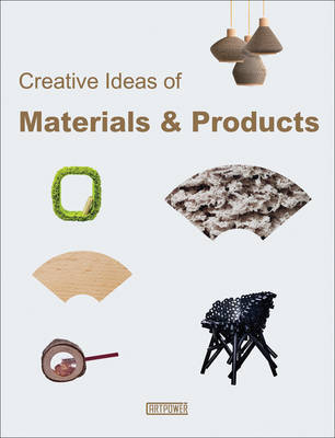 Creative Ideas of Materials and Products