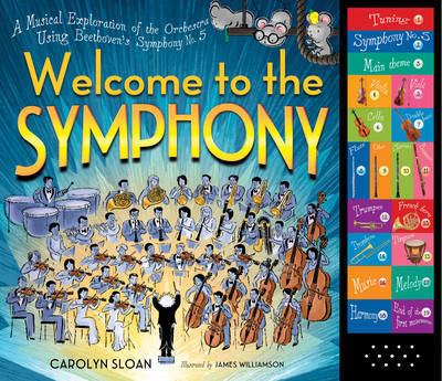 Welcome to the Symphony: A Musical Exploration of the Orchestra Using Beethoven's Symphony No. 5 (Listen to the Music)