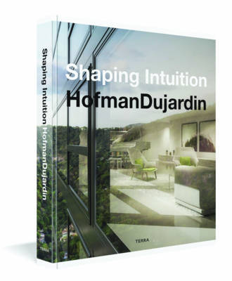 Shaping Intuition - Architecture and Interior Design by Hofmandujardin