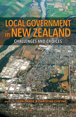 Local Government in New Zealand: Challenges & Choices