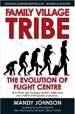 Family Village Tribe 2013: The Evolution of Flight Centre