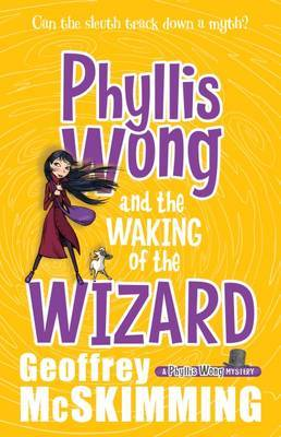 The Waking of the Wizard (Phyllis Wong #3)