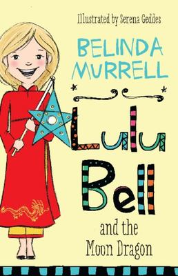Lulu Bell and the Moon Dragon (#3)