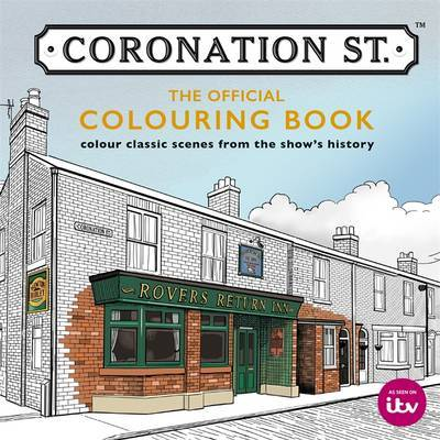 Coronation Street The Official Colouring Book