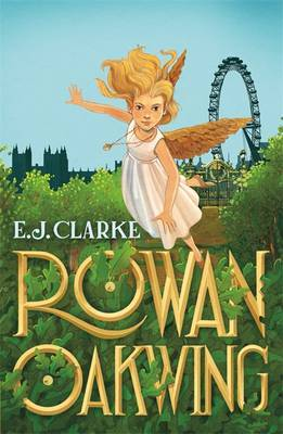 A London Fairy Tale: Rowan Oakwing #1