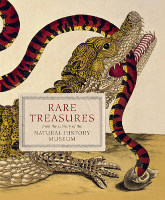 Rare Treasures - From the Library of the Natural History Museum