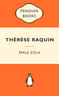Therese Raquin (Popular Penguin)