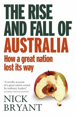 The Rise and Fall of Australia