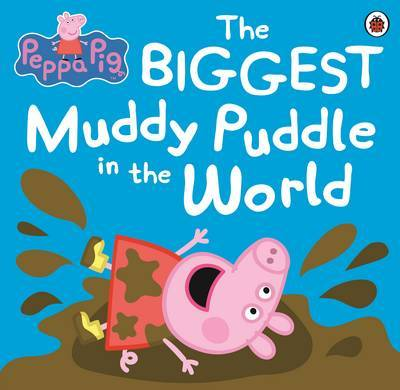The Biggest Muddy Puddle in the World (Peppa Pig)