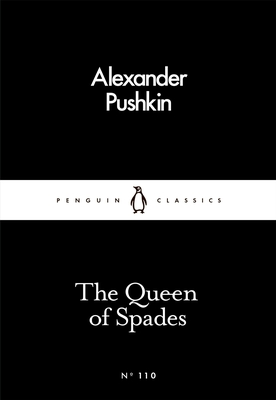 The Queen of Spades : Little Black Classic