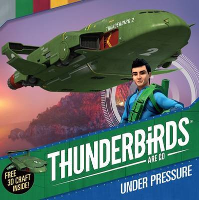 Under Pressure (Thunderbirds are Go)