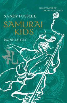 Monkey Fist (Samurai Kids #4)