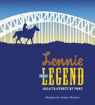 Lennie the Legend: Solo to Sydney by Pony (HB)