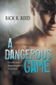 A Dangerous Game (2nd ed. – original title Rent)