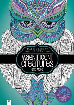 Magnificent Creatures and More: Kaleidoscope Coloring