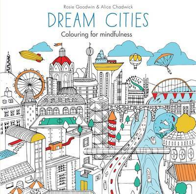 Dream Cities (Colouring for Mindfulness) Adult Colouring Book