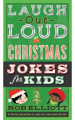 Laugh Out Loud Christmas Jokes for Kids