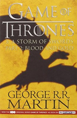Storm of Swords Part 2 Blood & Gold (tv tie-in)