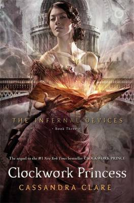 Clockwork Princess (#3 The Infernal Devices)