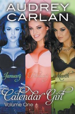 January, Feburary & March (Calendar Girl: Volume One)