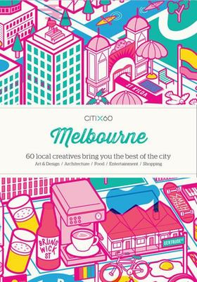 Citi x 60 Melbourne -  60 Creatives Show You the Best of the City