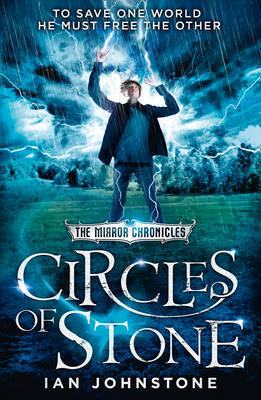 Circles of Stone (The Mirror Chronicles #2)