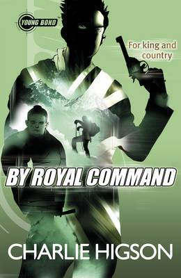 By Royal Command (Young Bond #5)