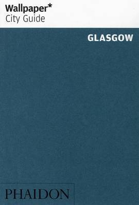 Glasgow 2013 Wallpaper City Guide