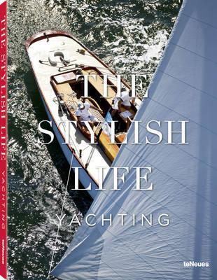 Yachting: The Stylish Life