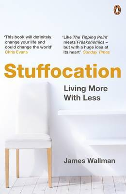 Stuffocation - Living More with Less