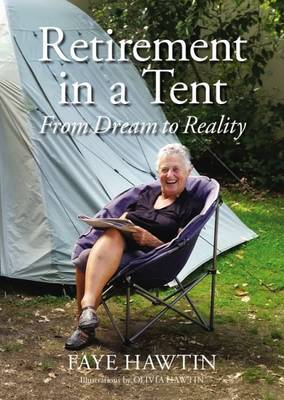 Retirement in a Tent : From Dream to Reality