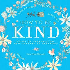 How to be Kind