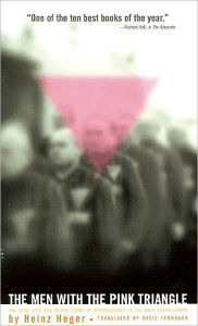 Men with the Pink Triangle: True Life an