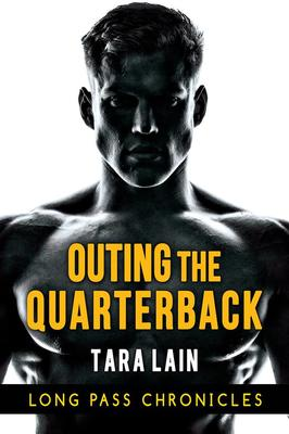 Outing the Quarterback (Long Pass Chronicles)