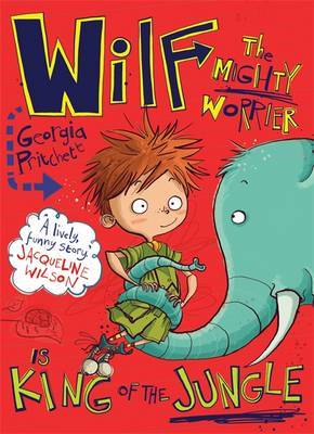 King of the Jungle (Wilf the Mighty Worrier #3)