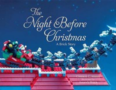 The Night Before Christmas: A Brick Story