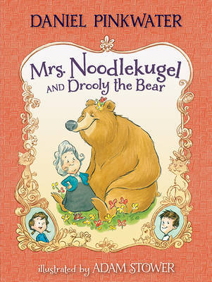 Mrs Noodlekugel and the Drooly Bear