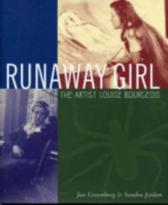 Runaway Girl: The Artist Louie Bourgeois
